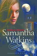 Samantha Watkins: Samantha Watkins : Chronicles If an Extraordinary Ordinary...