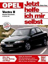 Opel Vectra B Reparaturanleitung Reparatur-Handbuch Jetzt helfe ich mir selbst