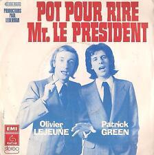 DISCO 45 Giri Olivier Lejeune & Patrick Green  – Pot Pour Rire Mr. Le Président