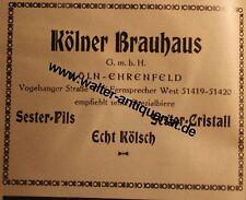 Kölner Brauhaus Köln Ehrenfeld Pils Kölsch Bier Werbeanzeige anno 1928 Reklame