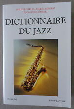 CARLES / CLERGEAT  / COMOLLI  ***  DICTIONNAIRE DU JAZZ   ***  2004
