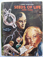 "GALAXY SCIENCE FICTION NOVEL No. 13 - ""Seeds of Life "" by John Taine"