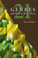 Twenty-One Genres and How to Write Them by Brock Dethier (2013, Paperback)