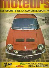 MOTEURS 62 1967 24H DU MANS INDY 500 SIMCA 1200 S GP ACF GP HOLLANDE GP BELGIQUE