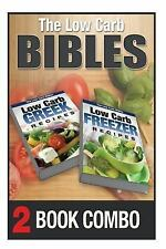 The Low Carb Bibles: Low Carb Freezer Recipes and Low Carb Greek Recipes : 2...