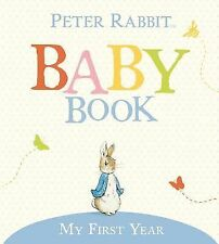 Peter Rabbit Ser.: My First Year by Beatrix Potter and Judy Taylor (2006,...
