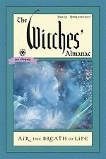 The Witches' Almanac, Spring 2016 - Spring 2017 Issue 35 : Air - The Breath...