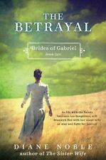 The Betrayal: Brides of Gabriel, Book Two-ExLibrary