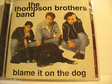 New, Blame It on the Dog by Thompson Brothers CD, 1998, RCA