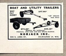 1954 Print Ad Norjack Boat & Utility Trailers Made in Milwaukee,WI