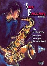 Sax Ballads 1 - 12 Popballaden für Alt-oderTenorsaxophon - mit 2 CDs + Bleistift