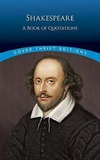 Shakespeare : A Book of Quotations (Dover Thrift Editions)