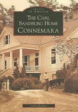 Images of America: The Carl Sandburg Home : Connemara by Galen Reuther (2006,...