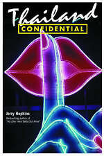 Thailand Confidential by Jeffrey Hopkins (Paperback, 2005)