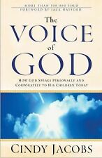 The Voice of God: How God Speaks Personally and Corporately to His Children Toda