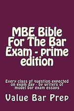 MBE Bible for the Bar Exam - Prime Edition : Every Class of Question Expected...