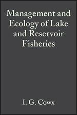 Management and Ecology of Lake and Reservoir Fisheries (2002, Hardcover)