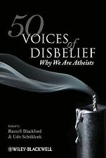 50 Voices of Disbelief : Why We Are Atheists (2009, Paperback)