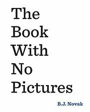 The Book With No Pictures - Book by B. J. Novak (Paperback, 2016)