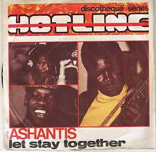 "ASHANTIS ""LET'S STAY TOGETHER"" 7"" CIPITI RECORDS ITALY"
