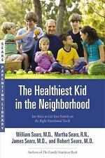 The Healthiest Kid in the Neighborhood - Dr. Sears (Paperback) Nutrition