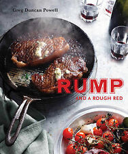 Rump and a Rough Red NEW by Greg Duncan Powell COOKBOOK WINE CHICKEN SHEEP PIG