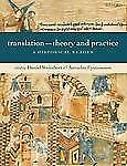 Translation - Theory and Practice : A Historical Reader (2006, Paperback)