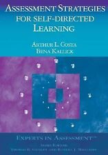 Assessment Strategies for Self-Directed Learning (Experts In Assessment Series)