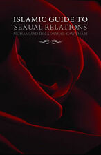 Islamic Guide to Sexual Relations-Muhammad Ibn Adam Al-Kawthari,Islamic Books