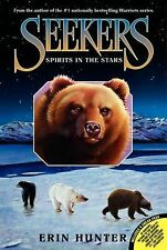 Seekers Ser.: Spirits in the Stars 6 by Erin Hunter (2012, Paperback)