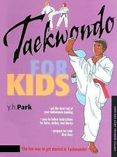 Martial Arts for Kids: Taekwondo for Kids by Stephanie Tok and Y. H. Park...