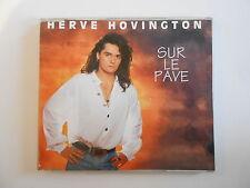 HERVE HOVINGTON : SUR LE PAVE [ CD-MAXI Orlando - PORT GRATUIT ]