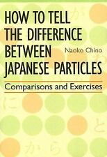 How to Tell the Difference between Japanese Particles: Comparisons and-ExLibrary