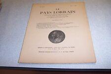LE PAYS LORRAIN 1954 N° 4 L evasion d un Garde Mobile du siege de Toul 1870-1871