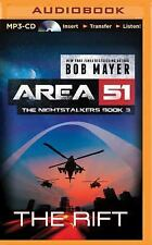 Area 51 the Nightstalkers: The Rift 3 by Bob Mayer (2015, MP3 CD, Unabridged)