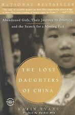 Acc, The Lost Daughters of China:  Abandoned Girls, Their Journey to America, an