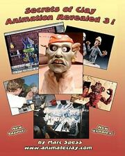 Secrets of Clay Animation Revealed 3! by Marc Spess