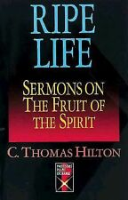 Ripe Life: Sermons on the Fruit of the Spirit (Protestant Pulpit Exchange)