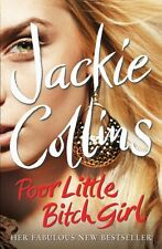 JACKIE COLLINS___POVERO LITTLE BITCH ___NUOVO _ FREEPOST UK