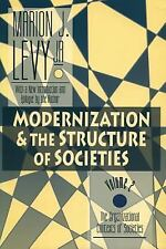 Modernization and the Structure of Societies: The Organizational Conte-ExLibrary