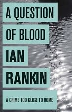 IAN RANKIN A QUESTION OF BLOOD NUEVO A ESTRENAR