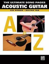 The Ultimate Song Pages Acoustic Guitar -- A to Z : Guitar TAB by Warner...