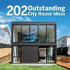 202 Outstanding Tips for City Houses by Manel Couto Gutiérrez (2016)