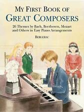 Dover Music for Piano: A First Book of Great Composers : 26 Themes by Bach,...