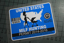 MILF HUNTING PERMIT Sticker Decal Vinyl JDM Euro Drift Lowered illest Fatlace