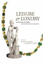 Kelsey Museum Publication: Leisure and Luxury in the Age of Nero : The Villas...