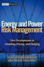 Wiley Finance: Energy and Power Risk Management : New Developments in...