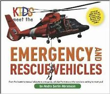 Kids Meet the Emergency and Rescue Vehicles - LikeNew - Ambramson, Andra Serlin