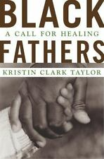 Black Fathers: A Call for Healing-ExLibrary