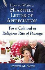 How to Write a Heartfelt Letter of Appreciation for a Cultural or Religious...